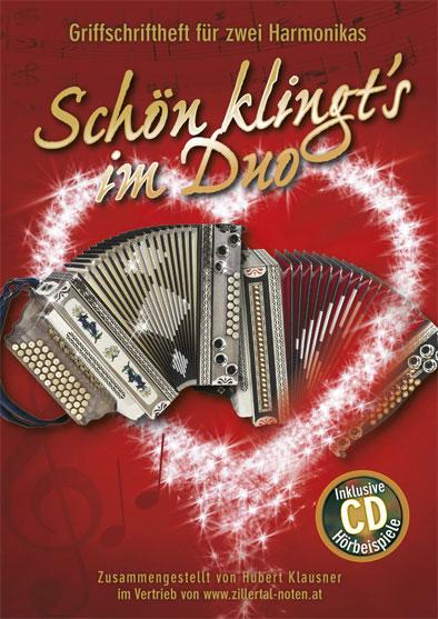 Steirisch Bayrisch Das neue Griffschriftheft für Steirische Harmonika